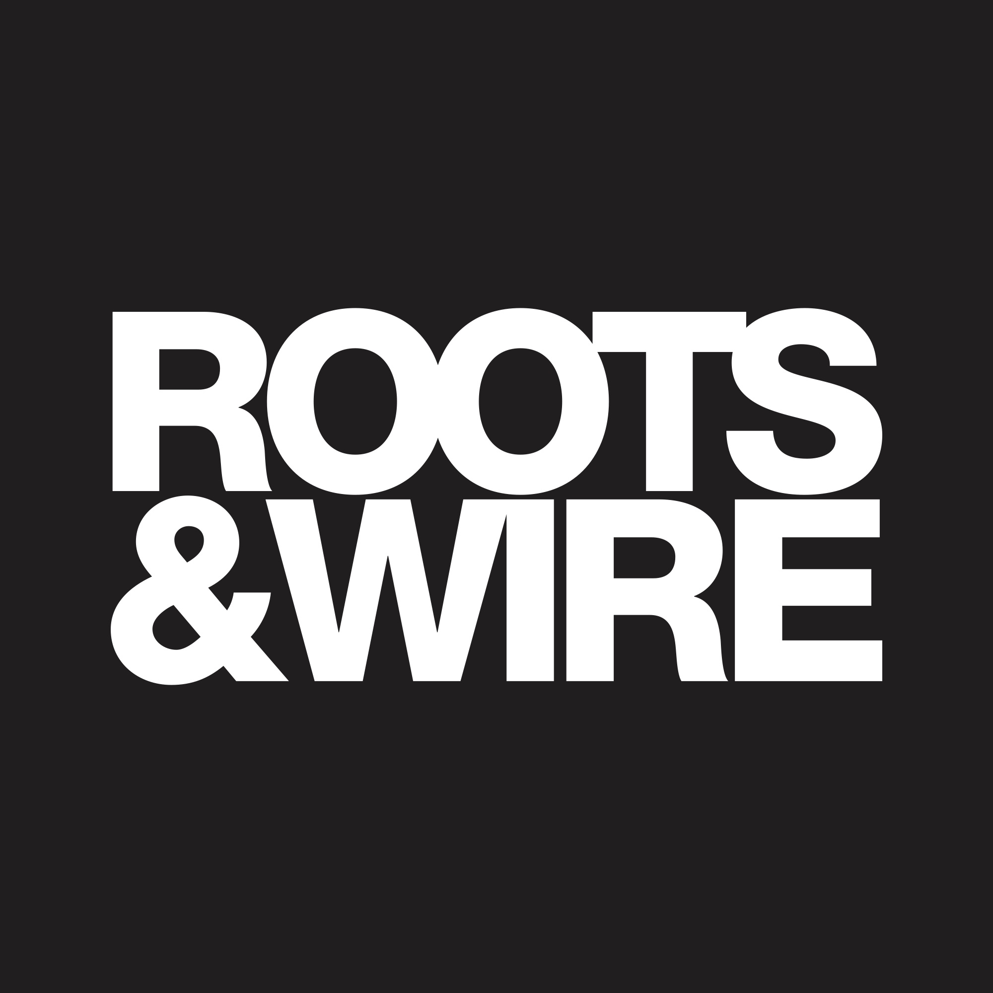 Roots & Wire