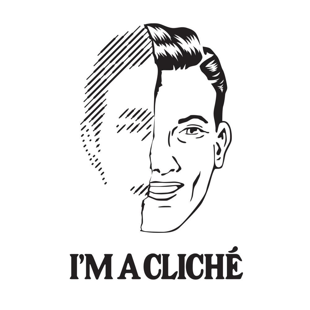 I'm A Cliché