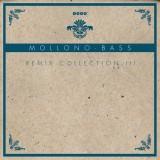 Mollono.Bass Remix...