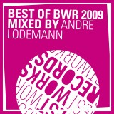 Best Of Bwr 2009 Mixed By André Lodemann
