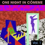 One Night In Cómeme
