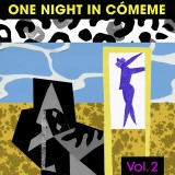 One Night In Cómeme 2