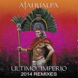 Ultimo Imperio 2014 Remixes