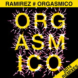 Orgasmico 2014 Remixes