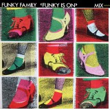 Funky Is On