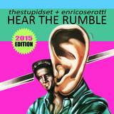 Hear The Rumble 2015 Edition