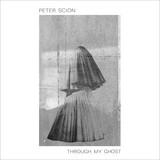 Through My Ghost LP