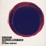 Gregor Schwellenbach spielt 20 Jahre Kompakt