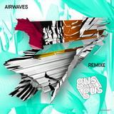 Airwaves Remixe