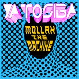 Mollah The Machine