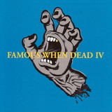 Famous When Dead 4