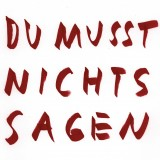 Du Musst Nichts Sagen Remixe