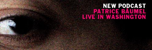Listen: Patrice Bäumel live in Washington