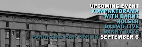 Event: Kompaktorama with Barnt, Kölsch, Danny Daze & Dauwd live