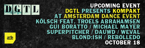 Event: DGTL presents Kompakt at Amsterdam Dance Event